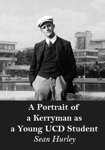 A Portrait of a Kerryman as a Young UCD Student